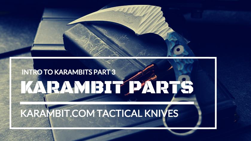 Karambit Design and Parts of the Karambit